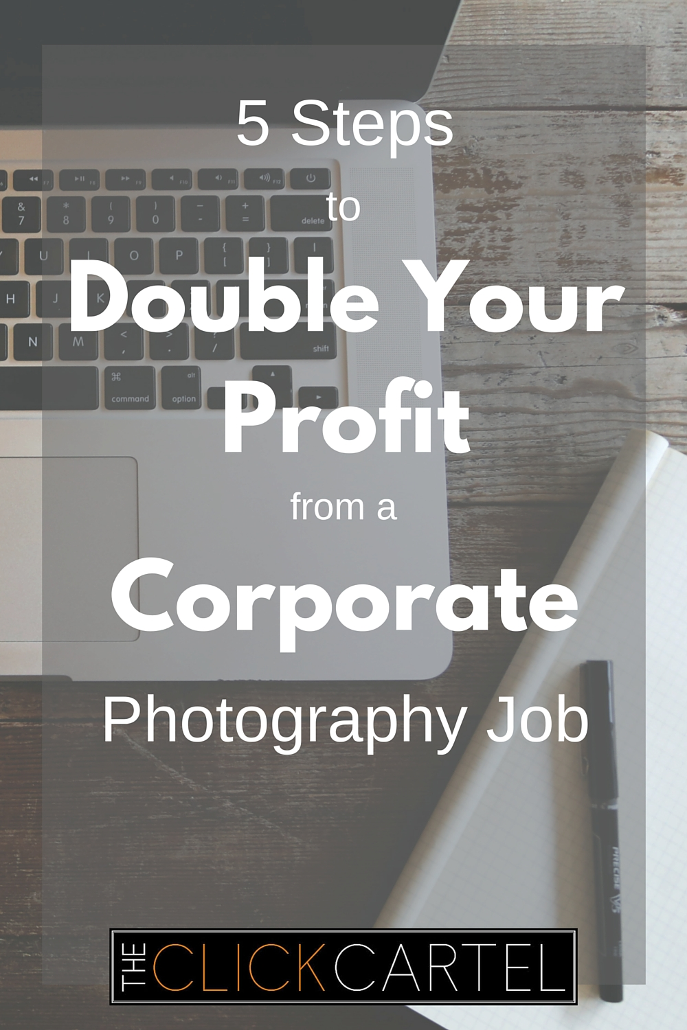 5 Steps to Double Your Profit From a Corporate Photography Job