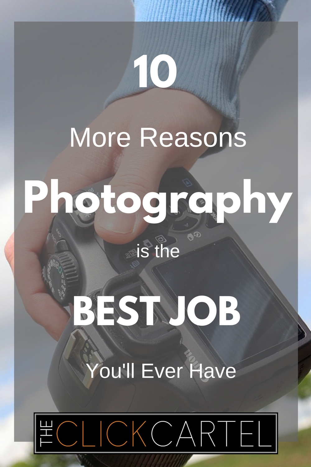 10 more reasons photography is the best job you ll ever have the 1 you set your own hours