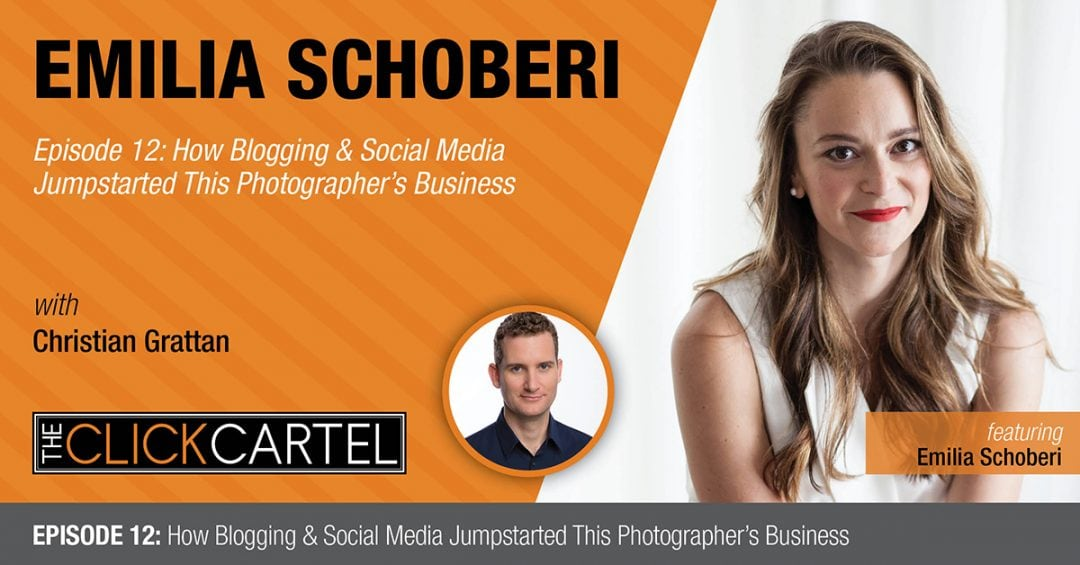 Episode 12: How Blogging & Social Media Jumpstarted This Photographer's Business Featuring Emilia Schoberi