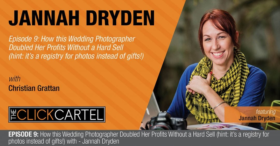 Episode 9: How this Wedding Photographer Doubled Her Profits Without a Hard Sell (hint: it's a registry for photos instead of gifts!)-Featuring Jannah Dryden