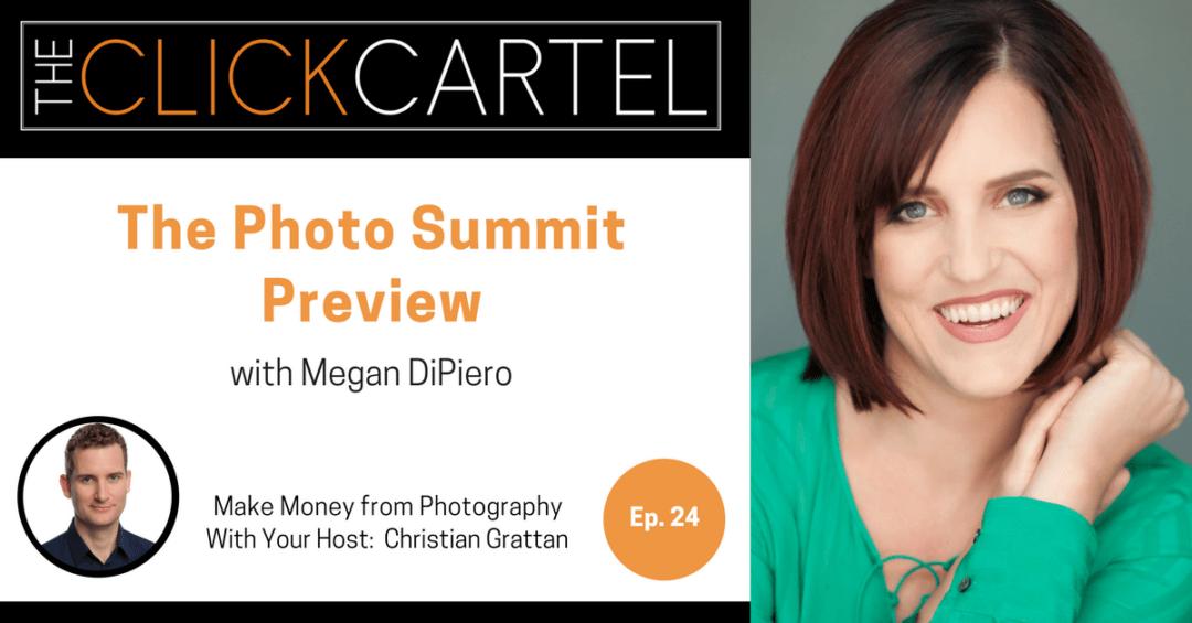 Episode 24: The Photo Summit Preview with Megan DiPiero